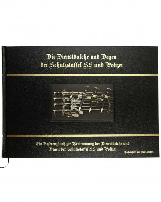© DGDE GmbH - The Service Daggers and Degens of the Schutzstaffel SS and Police from Ralf Siegert - LIMITED EDITION (German)
