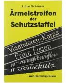 Ärmelstreifen der Schutzstaffel mit aktuellen Handelspreisen - Lothar Bichlmaier