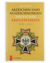 Abzeichen und Auszeichnungen deutscher Kriegervereine 1800 - 1943,  Jörg Nimmergut