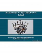 Die Blankwaffen des DLV, NSFK und der Luftwaffe von Ralf Siegert (DEUTSCH)