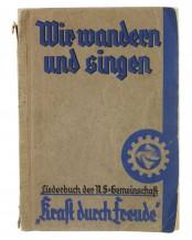 """Buch: Wir wandern und singen. Liederbuch der NS-Gemeinschaft """"Kraft durch Freude"""" Broschüre – 1936"""