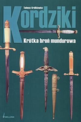 Kordziki: Krotka bron mundurowa-Tadeusz Krolikiewicz