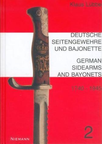 Deutsche Seitengewehre und Bajonette 2. 1740 - 1945