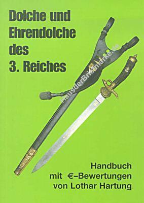 Dolche und Ehrendolch des 3. Reiches - 1. Auflage