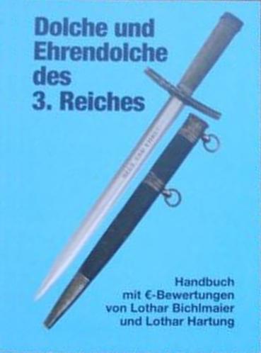 Dolche und Ehrendolch des 3. Reiches - 3. Auflage