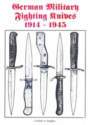 German Military Fighting Knives 1914-1945