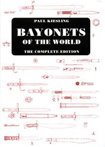 Bayonets of the World. The complete Edition