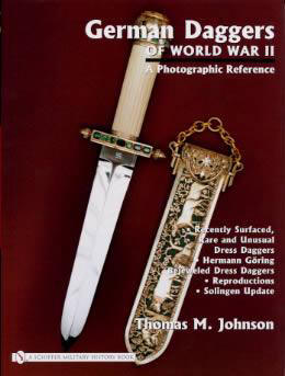 German Daggers of World War II, Volume 4 - Recently Surfaced Rare and Unusual Dress Daggers - Herman Gorings Bejeweled Dress Daggers - Reproductions - Soling Update